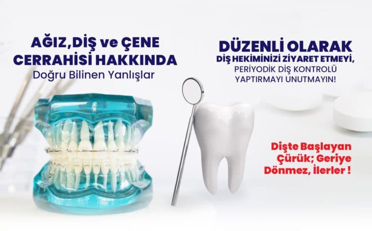 Ağız, Diş ve Çene Cerrahisi Hakkında Doğru Bilinen Yanlışlar